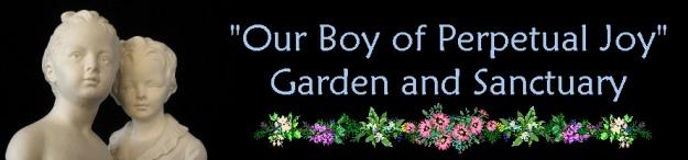 Our Boy of Perpetual Joy Sanctuary