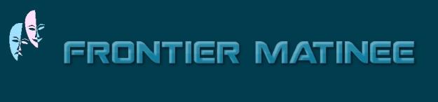 frontier_matinee