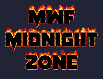 MWF Midnight Zone
